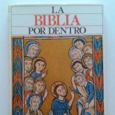 Libros de segunda mano: LA BIBLIA POR DENTRO - FELIX JOSE MORATIEL - EDICIONES MENSAJERO. Lote 31452456