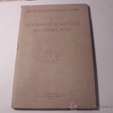 Libros de segunda mano: PROGRAMAS ANALÍTICOS DEL PRIMER AÑO INSTITUTO DE CULTURA RELIGIOSA SUPERIOR 1943 L 554. Lote 31496840