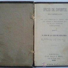 Libros de segunda mano: OFICIO DE DIFUNTOS, EN CASTELLANO,- IGNACIO PALA MARTI , 1876. Lote 31568276
