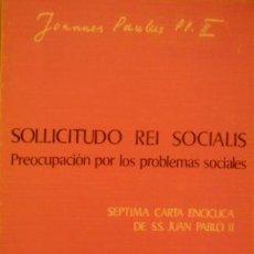 Libros de segunda mano: SOLLICITUDO REI SOCIALIS. PREOCUPACIÓN POR LOS PROBLEMAS SOCIALES. JUAN PABLO II. MADRID, 1988.. Lote 31731596