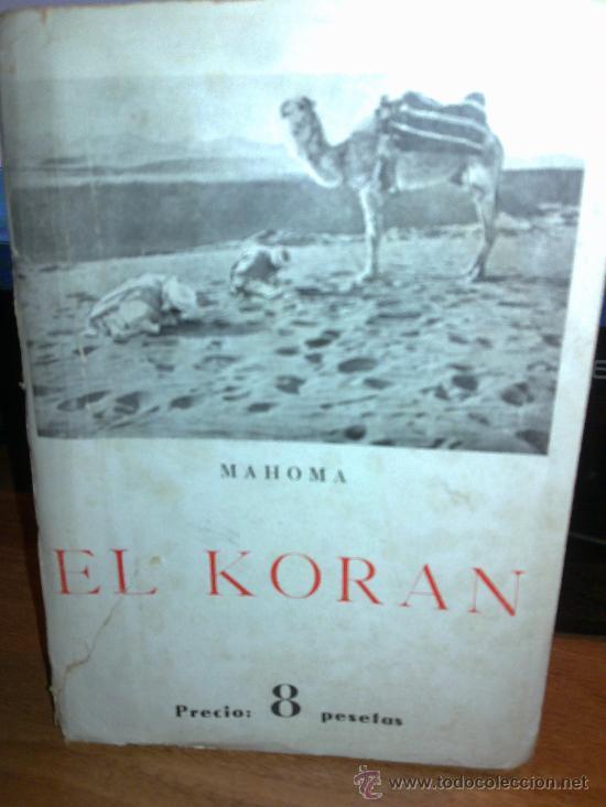 EL KORAN. MAHOMA.EDICIONES IBÉRICA. (Libros de Segunda Mano - Religión)