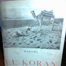 Libros de segunda mano: EL KORAN. MAHOMA.EDICIONES IBÉRICA.. Lote 31827317