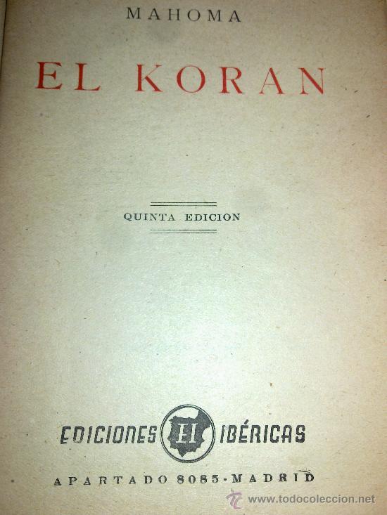 Libros de segunda mano: EL KORAN. MAHOMA.Ediciones ibérica. - Foto 2 - 31827317