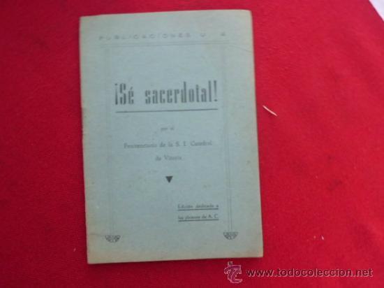 SE SACERDOTAL POR EL PENITENCIARIO DE LA S.I. CATEDRAL DE VITORIA 1948 L- (Libros de Segunda Mano - Religión)