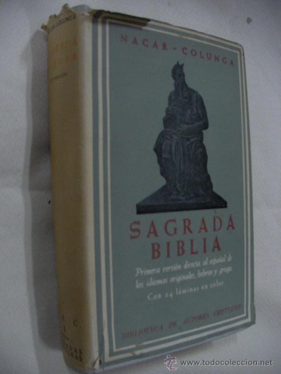 ANTIGUO LIBRO LA SAGRADA BIBLIA - 1ª VERSION DIRECTA ESPAÑOL DE LOS IDIOMAS ORIGINALES-ENVIO GRATIS (Libros de Segunda Mano - Religión)