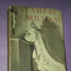 Libros de segunda mano: ESTAMPAS CARTUJANAS. . Lote 32200070