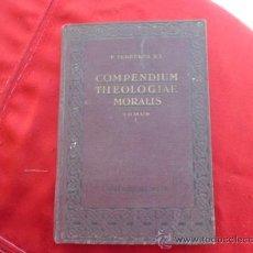 Libros de segunda mano: LIBRO COMPENDIUM THEOLOGIAE MORALIS TOMUS 1 P. IOANNE B. FERRERES ESCRITO EN LATIN 1940 L-932. Lote 32421579