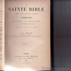 Libros de segunda mano: LA SAINTE BIBLE.COMMENTÉE TOME V 1894.. Lote 32518111
