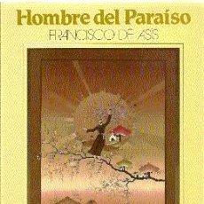 Libros de segunda mano: HOMBRE DEL PARAÍSO. FRANCISCO DE ASÍS /// LEONARDO BOFF. Lote 32567478