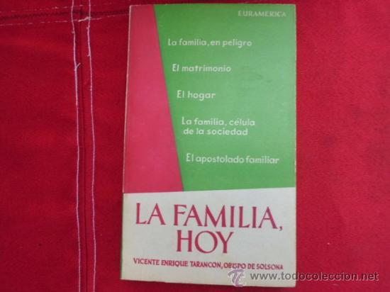 LA FAMILIA HOY OBISPO TARANCÓN 1958 L-1253 (Libros de Segunda Mano - Religión)