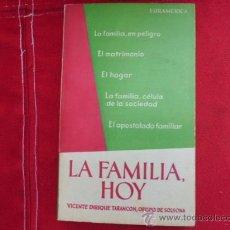 Libros de segunda mano: LA FAMILIA HOY OBISPO TARANCÓN 1958 L-1253. Lote 32613587