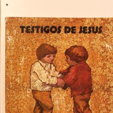 Libros de segunda mano: TESTIGOS DE JESUS - CATECISMO ESCOLAR 4 EGB. Lote 32716101