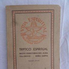 Libros de segunda mano: LIBRO LIBRITO - VIDA ESPIRITUAL -. ED. BALMES BARCELONA AÑO 1955. Lote 32803564
