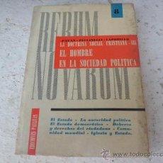 Libros de segunda mano: LIBRO LA DOCTRINA SOCIAL CRISTIANA III 1962 EDICIONES PAULINAS L-1689. Lote 33240129
