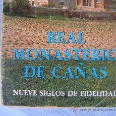 Libros de segunda mano - LIBRO. REAL MONASTERIO DE CAÑAS. FELIPE ABAD LEON. 1984 - 33291341