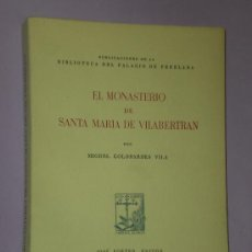 Libros de segunda mano: EL MONASTERIO DE VILABERTRÁN.. Lote 33265133
