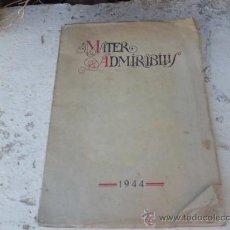 Libros de segunda mano: LIBRO MATER ADMIRABILIS REVISTA ALUMNAS DEL SAGRADO CORAZON 1944 AÑO X Nº XXX L-1946. Lote 33526119