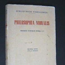 Libros de segunda mano: PHILOSOPHIA MORALIS. SECUNDA EDITIO AUCTA ET EMENDATA. GONZÁLEZ MORAL, IRENAEUS, S. I. 1948. Lote 33542687