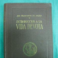 Libros de segunda mano: INTRODUCCION A LA VIDA DEVOTA. SAN FRANCISCO DE SALES 1952. Lote 33656148