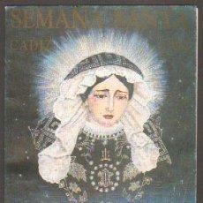Libros de segunda mano: SEMANA SANTA CÁDIZ, 1994. VIRGEN DE LA SOLEDAD A-SESANTA-533. Lote 33775476