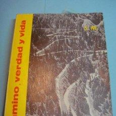Libros de segunda mano: ANTIGUO LIBRO. CAMINO VERDAD Y VIDA LA MORAL CATOLICA - EDICION FEMENINA AÑO 1979 -. Lote 34131878