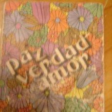 Libros de segunda mano: PAZ, VERDAD, AMOR. LITERATURA EVANGELICA. LTB. 1974.. Lote 34588103