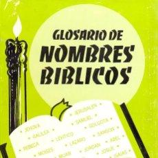 Libri di seconda mano: GLOSARIO DE NOMBRES BÍBLICOS - JACK ENLOW. Lote 34739464