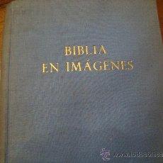 Libros de segunda mano: BIBLIA EN IMÁGENES 1957 EDITORIAL HERDER. Lote 34962584