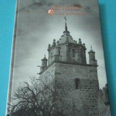 Libros de segunda mano: MONASTERIO DE VERUELA. GUÍA HISTÓRICA. EDICIÓN A CARGO DE JESÚS CRIADO MAINAR. Lote 35403144