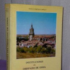 Libros de segunda mano: INSTITUCIONES DEL OBISPADO DE OSMA.. Lote 35344784