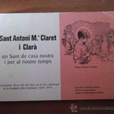 Libros de segunda mano: SANT ANTONI Mª CLARET - EDICIO POPULAR DE LA VIDA DEL SANT EN EL 125 ANIVERSARI - 1849 - 1974. Lote 35658275