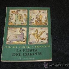 Libros de segunda mano: LA FIESTA DE CORPUS, 1943. . Lote 35858561