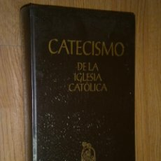Libros de segunda mano: CATECISMO DE LA IGLESIA CATÓLICA POR LA ASOCIACIÓN DE EDITORES DEL CATECISMO EN MADRID 1993. Lote 33774791