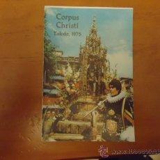 Libros de segunda mano: CORPUS CHRISTI TOLEDO 1975 CON 8 FOTOS EN SU INTERIRO DEL CORPUS. Lote 35884646