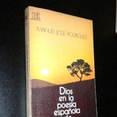 Libros de segunda mano: DIOS EN LA POESÍA ESPAÑOLA DE POSGUERRA./ RODRÍGUEZ, MANUEL JOSÉ.. Lote 35981313