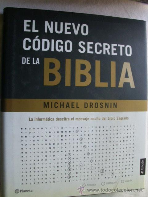 EL NUEVO CÓDIGO SECRETO DE LA BIBLIA. DROSNIN, MICHAEL. 2003 (Libros de Segunda Mano - Religión)