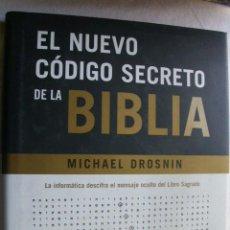 Libros de segunda mano: EL NUEVO CÓDIGO SECRETO DE LA BIBLIA. DROSNIN, MICHAEL. 2003. Lote 36113425