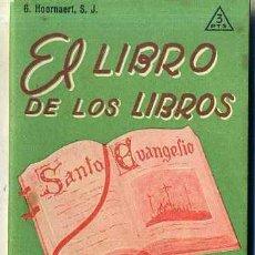 Libros de segunda mano: G. HOORNAERT, S.J. : EL LIBRO DE LOS LIBROS (SAL TERRAE, 1961). Lote 36139213