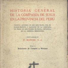 Libros de segunda mano: HISTORIA GRAL. DE LA COMPAÑÍA DE JESÚS EN LA PROVINCIA DE PERÚ II (MATEOS) - 1944 - SIN USAR JAMÁS. Lote 36306382