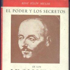 Libros de segunda mano: EL PODER Y LOS SECRETOS DE LOS JESUITAS (FÜLÖP MILLER) - 1963 - SIN USAR JAMÁS.. Lote 36307287