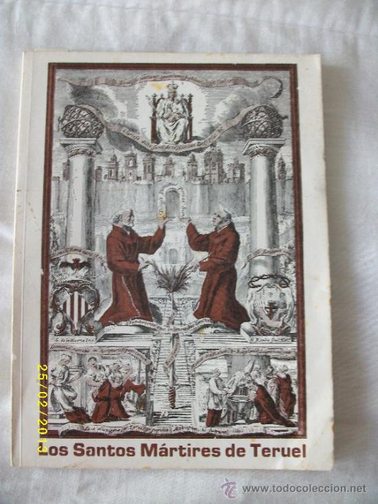 LOS SANTOS MÁRTIRES DE TERUEL .AÑO 1978 (Libros de Segunda Mano - Religión)