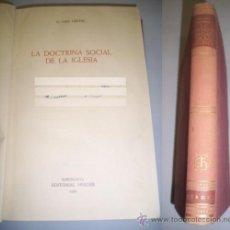 Libros de segunda mano: GESTEL, C. VAN. LA DOCTRINA SOCIAL DE LA IGLESIA . Lote 36525870