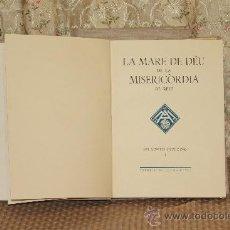 Libros de segunda mano: 2929-LES NOSTRES DEVOCIONS. TORRELL EULALIA SALVADOR. EDIT. TORRELL DE REUS. 1955/1970. 2 TOMOS.. Lote 36673872