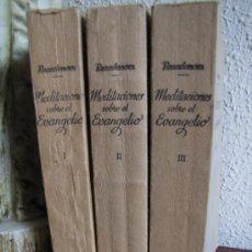 Libros de segunda mano: MEDITACIONES AFECTIVAS Y PRACTICAS SOBRE EL EVANGELIO. BEAUDENOM. ED.PONTIFICIA. 1951. TRES TOMOS.. Lote 36735176
