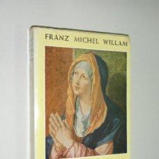 Libros de segunda mano - VIDA DE MARÍA - FRANZ MICHEL WILLAM - EDITORIAL HERDER 1974. - 37039417