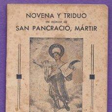 Libros de segunda mano: MINI LIBRO - NOVENA Y TRIDUO A SAN PANCRACIO - BASILICA SANTA MARIA DEL PINO / BARCELONA - AÑO 1942. Lote 37071543