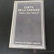 Libros de segunda mano: CARTA DE LA CARIDAD DE JOSE MARIA CABODEVILLA. Lote 37232284