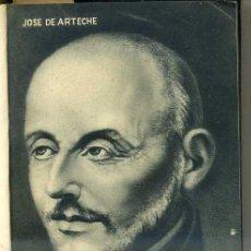 Libros de segunda mano: JOSÉ DE ARTECHE : SAN IGNACIO DE LOYOLA (1947) AUTÓGRAFO DEL ESCRITOR. Lote 37272823