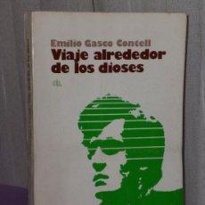 Libros de segunda mano: VIAJE ALREDEDOR DE LOS DIOSES.. Lote 37396069