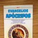 Libros de segunda mano: EVANGELIOS APÓCRIFOS. Lote 37688519
